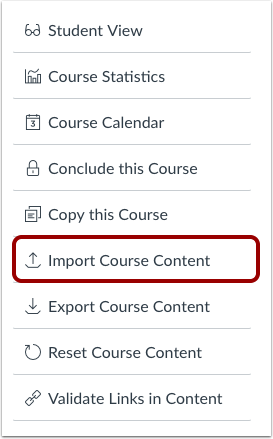 "The course settings menu in Canvas with the ""Import Course Content"" link selected."