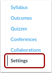 The Course Navigation Menu in Canvas with the settings link selected. It is the last link in the menu.